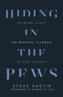 Hiding in the Pews: Shining Light on Mental Illness in the Church Cover Image