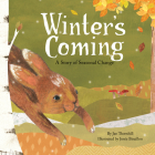 Winter's Coming: A Story of Seasonal Change Cover Image