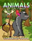 Animals Coloring Book: Animals Of The Forest Cover Image