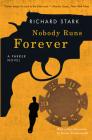 Nobody Runs Forever: A Parker Novel Cover Image