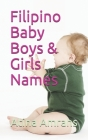 Filipino Baby Boys & Girls Names Cover Image