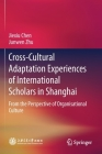 Cross-Cultural Adaptation Experiences of International Scholars in Shanghai: From the Perspective of Organisational Culture Cover Image