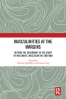 Masculinities at the Margins: Beyond the Hegemonic in the Study of Militaries, Masculinities and War Cover Image