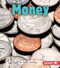 Money (First Step Nonfiction -- Early Math Set II) Cover Image