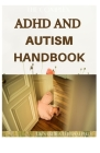 The Complex ADHD and Autism Handbook: The Complete Guide That Help Children Self-Regulate, Focus, and Succeed Cover Image