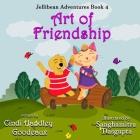 Art of Friendship (Jellibean Adventures Book 4) Cover Image