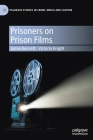 Prisoners on Prison Films (Palgrave Studies in Crime) Cover Image