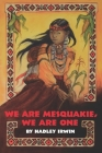 We Are Mesquakie, We Are One Cover Image