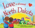 Love Is All Around North Dakota Cover Image