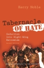 Tabernacle of Hate: Seduction Into Right-Wing Extremism, Second Edition (Religion and Politics) Cover Image