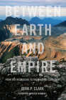 Between Earth and Empire: From the Necrocene to the Beloved Community Cover Image
