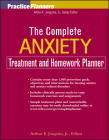 The Complete Anxiety Treatment and Homework Planner (PracticePlanners #186) Cover Image