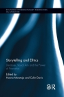 Storytelling and Ethics: Literature, Visual Arts and the Power of Narrative Cover Image