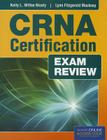 CRNA Certification Exam Review with access code Cover Image