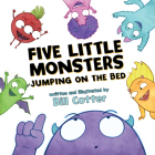 Five Little Monsters Jumping on the Bed Cover Image