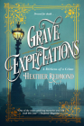 Grave Expectations (A Dickens of a Crime #2) Cover Image