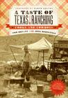 A Taste of Texas Ranching: Cooks and Cowboys Cover Image