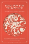 Final Bow for Yellowface: Dancing between Intention and Impact Cover Image