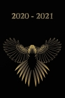2020 - 2021: Schwarz Gold Vogel - Wochenkalender für 2 Jahre - Kalender - Zielsetzung - Zeitmanagement - Produktivität - Terminplan Cover Image