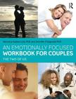 An Emotionally Focused Workbook for Couples: The Two of Us Cover Image