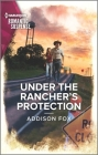 Under the Rancher's Protection (Midnight Pass #3) Cover Image