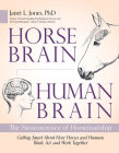 Horse Brain, Human Brain: The Neuroscience of Horsemanship Cover Image