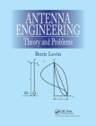Antenna Engineering: Theory and Problems Cover Image
