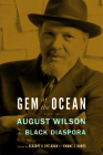 Gem of the Ocean: August Wilson in the Black Diaspora Cover Image