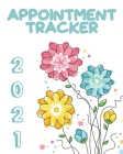 Appointment Tracker 2021: Whimsical Women's Daily Client Appointment Book - A Scheduler With Password Page & 2021 Calendar With Blue Yellow And Cover Image