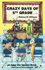 Crazy Days of 5th Grade Cover Image