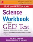 McGraw-Hill Education Science Workbook for the GED Test Cover Image