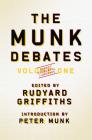 The Munk Debates, Volume One Cover Image
