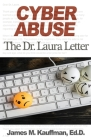 Cyber Abuse: The Dr. Laura Letter Cover Image