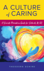 A Culture of Caring: A Suicide Prevention Guide for Schools (K-12) Cover Image