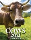Cows 2021 Calendar Cover Image