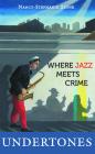 Undertones: Where Crime Meets Jazz Cover Image