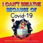 I Can't Breathe Because of Covid-19 Cover Image