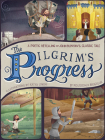 The Pilgrim's Progress: A Poetic Retelling of John Bunyan's Classic Tale Cover Image