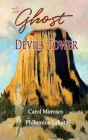 The Ghost of Devils Tower Cover Image