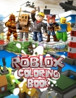 Roblox Coloring Book: 32 Exclusive Illustrations For Adults and Kids Cover Image