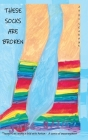 These Socks Are Broken Cover Image