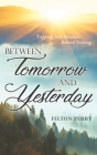 Between Tomorrow And Yesterday Cover Image