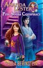 Amanda Lester and the Pink Sugar Conspiracy Cover Image