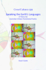 Speaking the Earth's Languages: A Theory for Australian-Chilean Postcolonial Poetics Cover Image