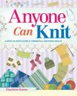 Anyone Can Knit Cover Image