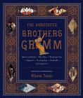 The Annotated Brothers Grimm Cover Image