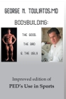 Bodybuilding: The Good, the Bad and the Ugly Cover Image