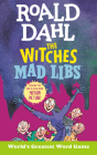 Roald Dahl: The Witches Mad Libs Cover Image
