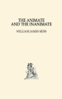 The Animate and The Inanimate Cover Image