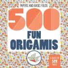 500 Fun Origamis Cover Image